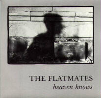 The Flatmates HEaven Knows