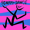 Scream and Dance In Rhythm