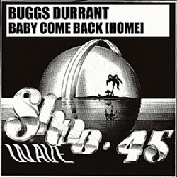 Buggs Durrant Baby Come Home