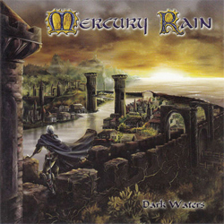 Mercury Rain - Dark Waters
