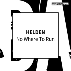 Helden - No Where to Run