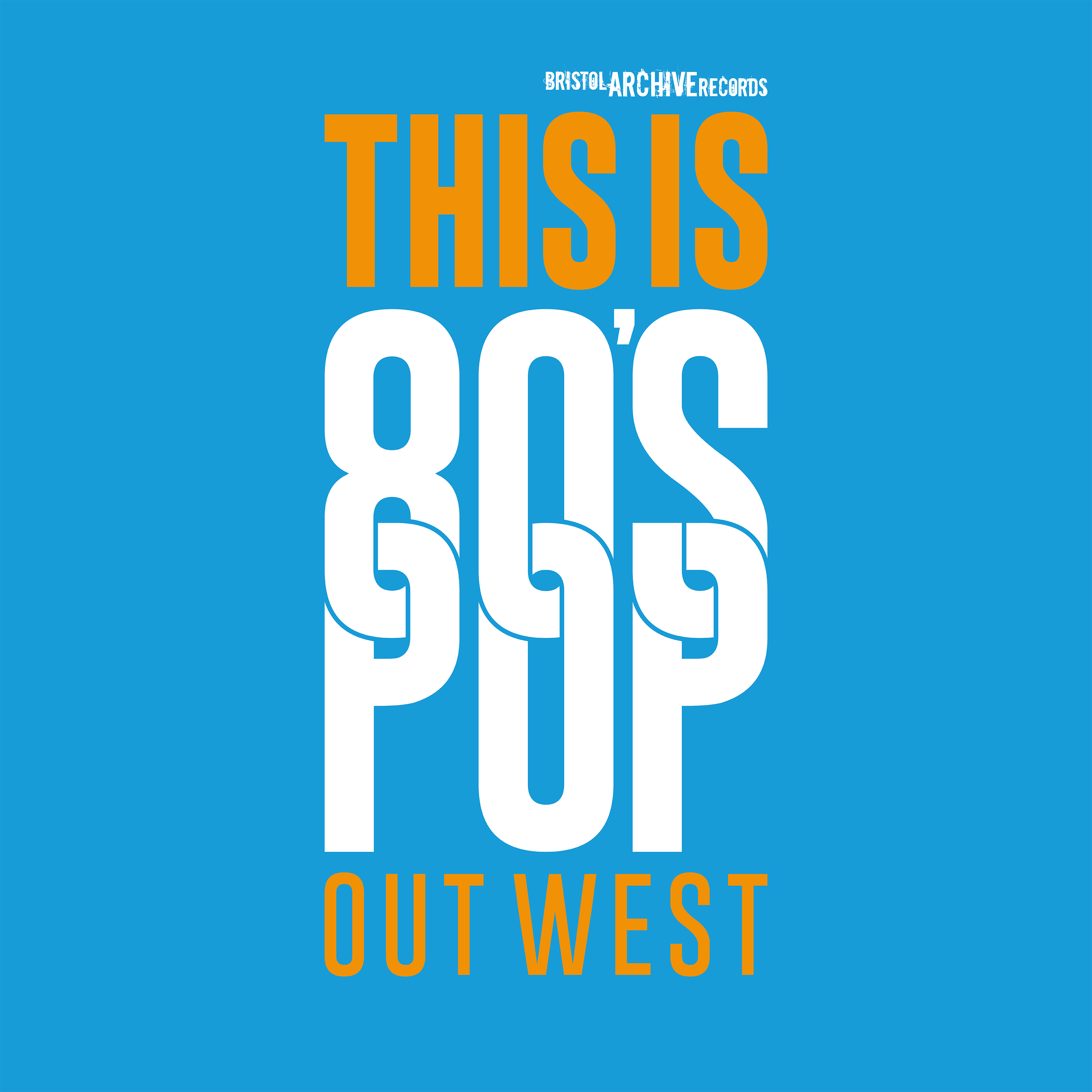 This is 80s Pop (Out West)