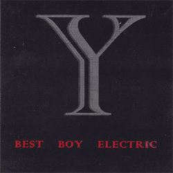 Best Boy Electric - Why?