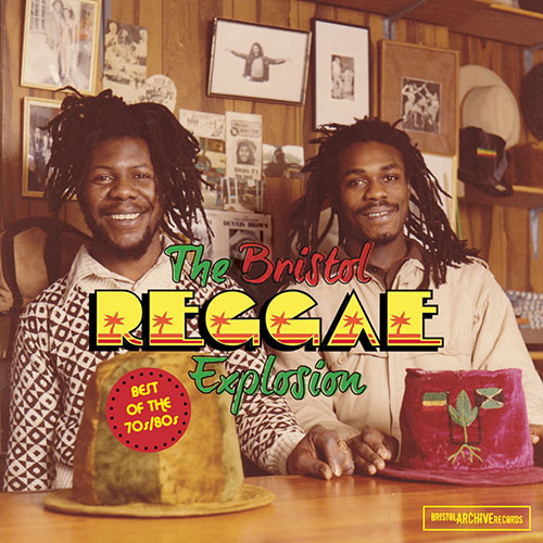 The Bristol Reggae Explosion - Best of the 70's and 80's